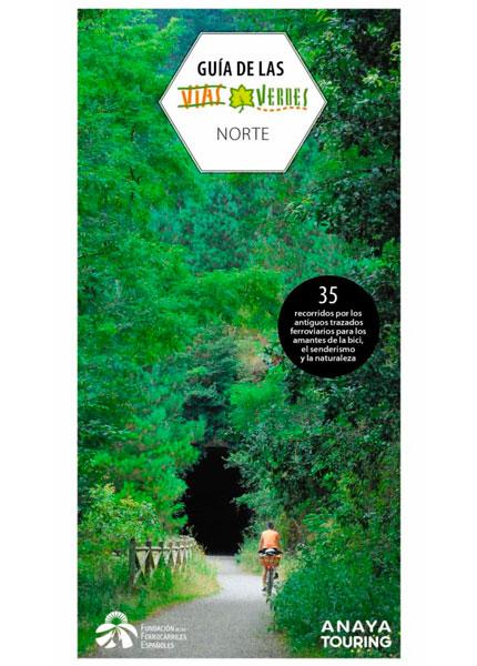 Guía de las Vías Verdes, Norte